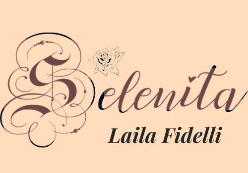 Selenita O Poder da Mulher - Laila Fidelli