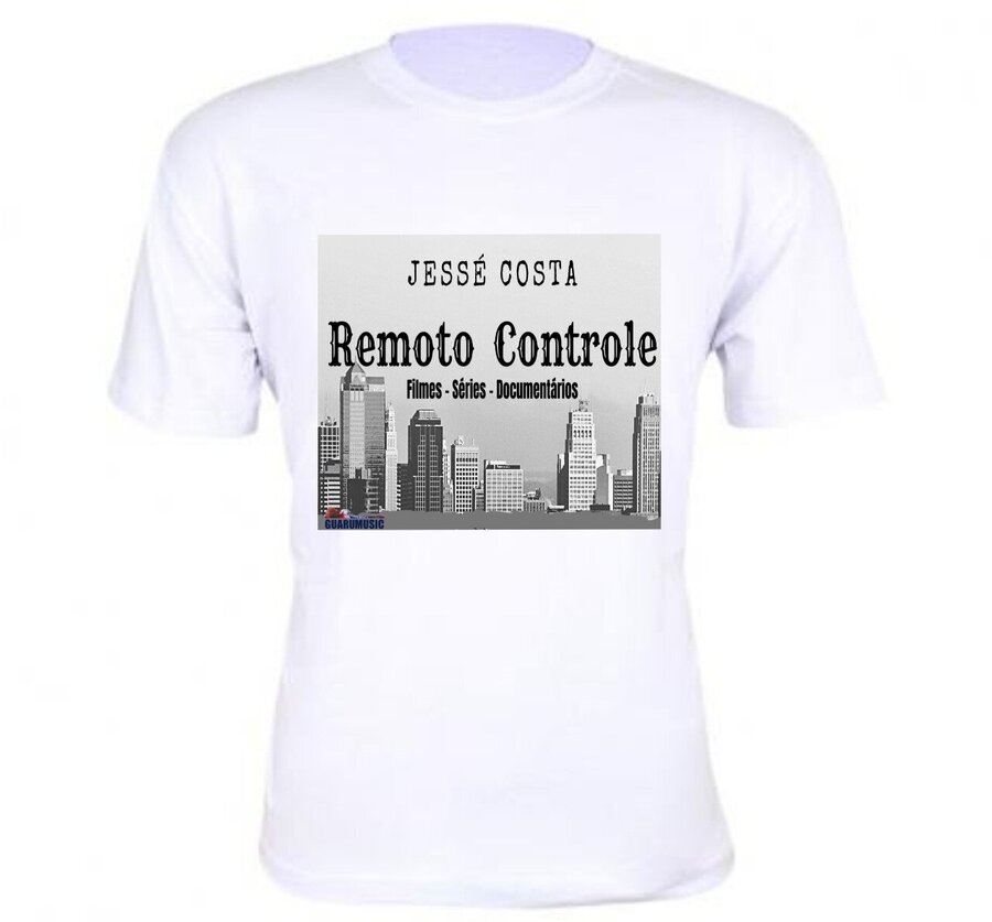 Camiseta Remoto Controle - Jessé costa